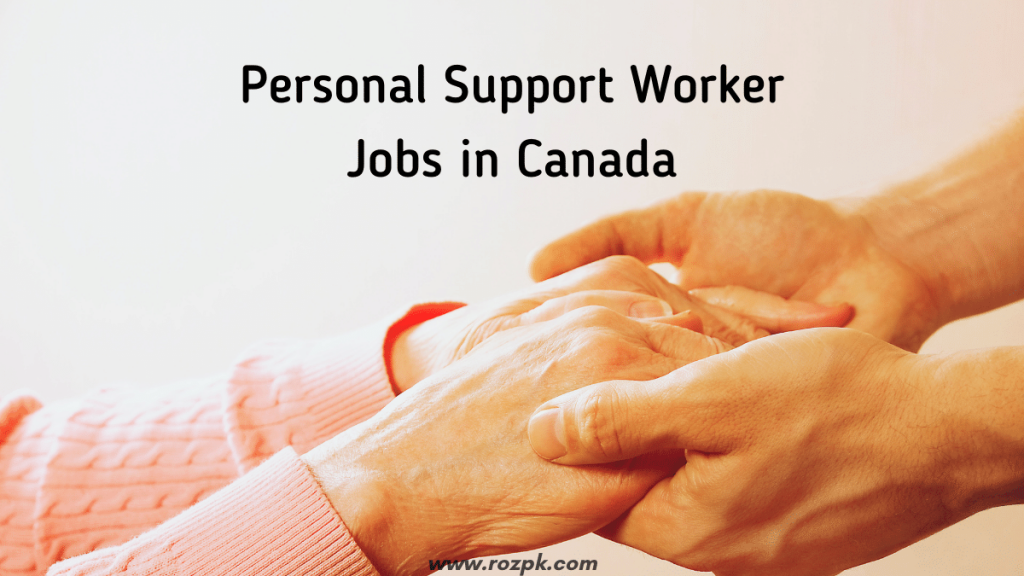 Personal Support Worker Jobs In Canada