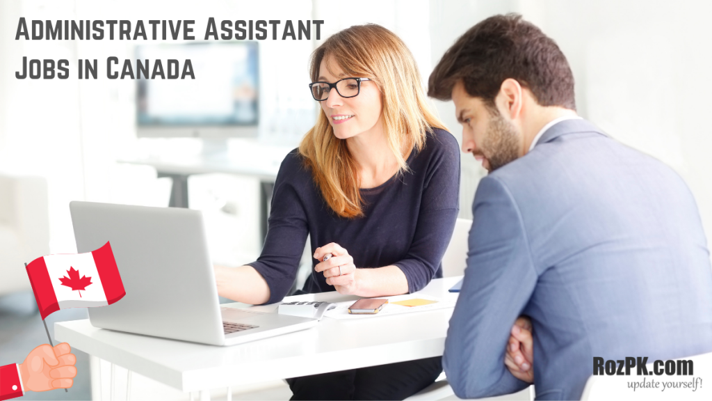 Administrative Assistant Jobs In Canada 2021