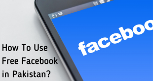 How To Use Free Facebook In Pakistan